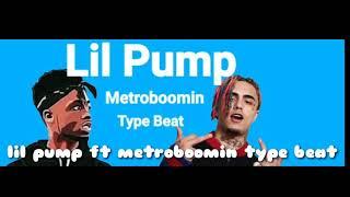 Lil pump ft metroboomin type beat