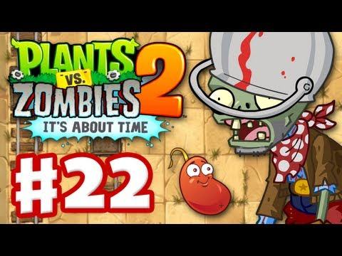 Plants Vs. Zombies 2: It's About Time - Gameplay Walkthrough Part 22 - Wild West (iOS) - Smashpipe Games