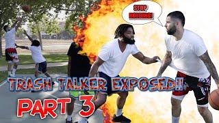 Trash Talker Exposed Pt.3!