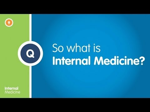 What is Internal Medicine?