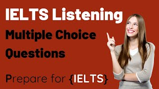 IELTS Listening - Multiple Choice Questions