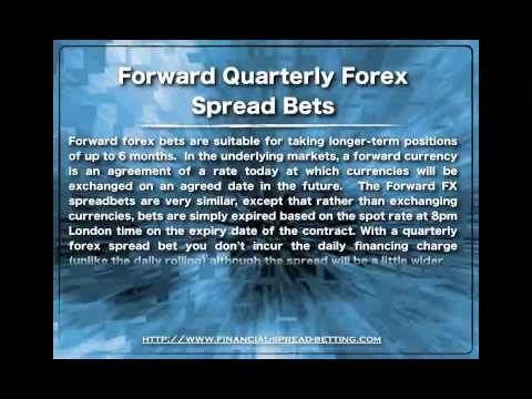 Rolling Daily Forex versus Quarterly Forex Spread Bets