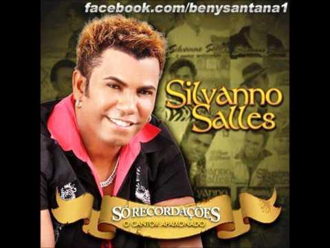 Baixar Silvanno Salles - Eu sou seu fã [ Só Recordações 2012]