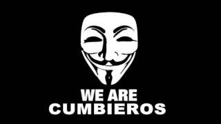 Anonymous We Are Cumbieros - Mega perreo intenso (video official) 2014
