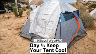 Festival Tip 4: How To Keep Your Tent Cool