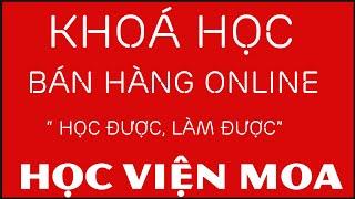 """Khóa học Bán hàng Online """"Cầm Tay chỉ việc"""" Tại TPHCM"""