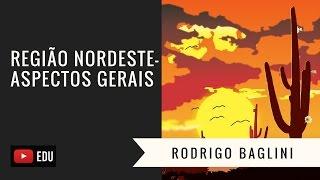 Região Nordeste (Características Gerais)- Aula 01