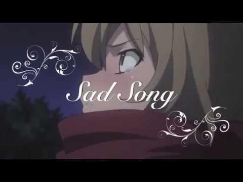 ~Toradora!~ AMV Sad Song - We the Kings Ft. Elena Coats