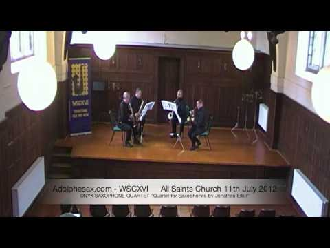 WSCXVI ONYX SAXOPHONE QUARTET   Quartet for Saxophones by Jonathan Elliot