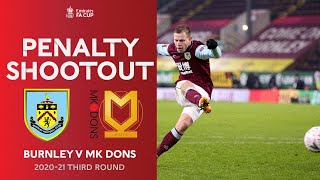 FULL Penalty Shootout | Burnley v MK Dons | Emirates FA Cup Third Round 20-21