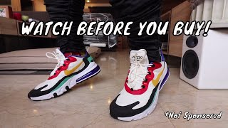 NIKE AIR MAX 270 REACT HONEST REVIEW (WATCH BEFORE YOU BUY)