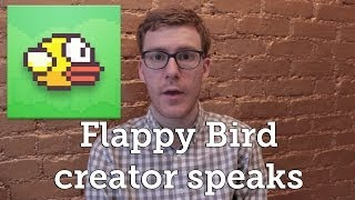 Flappy Bird creator explains why he deleted the game