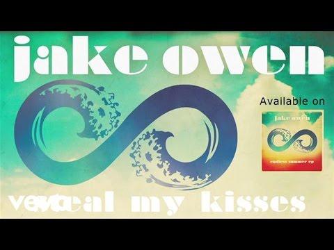 Jake Owen - Steal My Kisses (Audio)