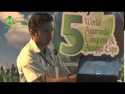 Speech Delivered by - Krishnakumar Naick N - 5th World Ayurveda Congress