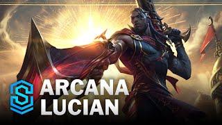 Arcana Lucian Skin Spotlight - League of Legends
