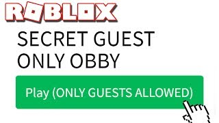 ONLY ROBLOX GUESTS CAN PLAY THIS GAME!