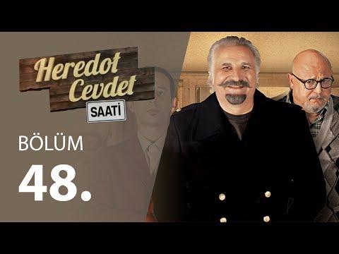 Heredot Cevdet Saati (48.Bölüm YENİ) | 11 Haziran 720p Full HD Tek Parça İzle
