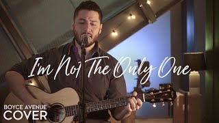 I'm Not The Only One - Sam Smith(Boyce Avenue acoustic cover) on Spotify & Apple