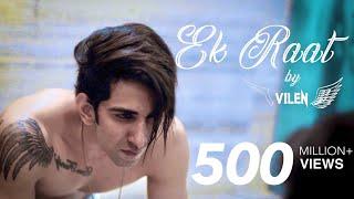 Vilen | Ek Raat [Official Video]