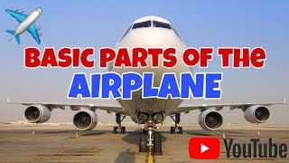 Basic parts of an airplane. | Tutorial 001