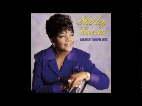 He's Working It Our For You - Shirley Caesar