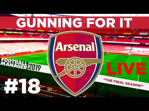 GUNNING FOR IT | PART 18 | LIVE | FOOTBALL MANAGER 2019