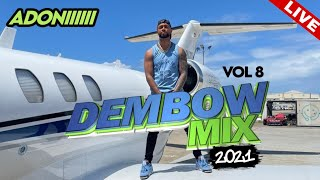 DEMBOW MIX VOL 8 🍑 LOS DEMBOW MAS PEGADO 2021 😱🔊 MEZCLANDO EN VIVO DJ ADONI