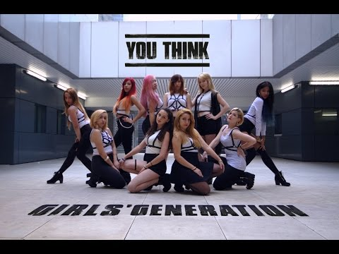 Girls' Generation (소녀시대) - You Think (유 띵크) dance cover by RISIN' CREW from France
