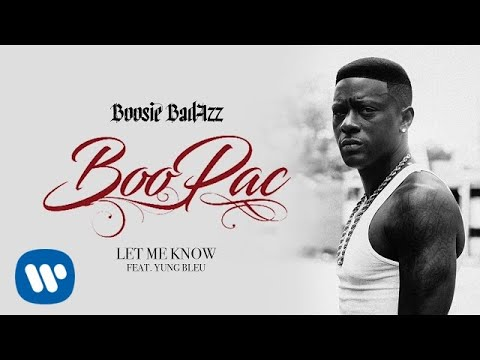 Boosie Badazz - Let Me Know (Official Audio)