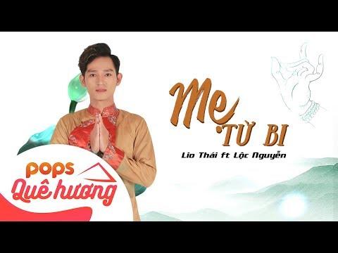 Mẹ Từ Bi | Lio Thái ft Lộc Nguyễn