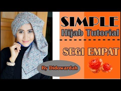 Tutorial Model Jilbab Segi Empat   Tutorial Hijab Simple by Didowardah ...