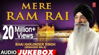 Mere Ram Rai – Bhai Harjinder Singh