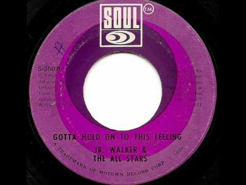 JR. WALKER & THE ALL STARS - GOTTA HOLD ON TO THIS FEELING (SOUL)