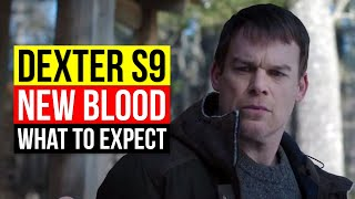 Dexter Season 9 New Blood What to Expect | Trailer, Release Date, Cast