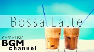 Latin & Bossa Nova Instrumental Music - Jazz Cafe Hip Hop Music