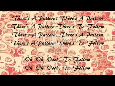 Band Of Skulls-Patterns(Lyrics)
