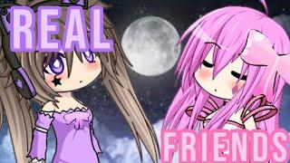 Real Friends ~ Gacha MV