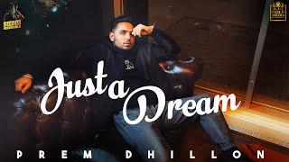 Just a Dream – Prem Dhillon