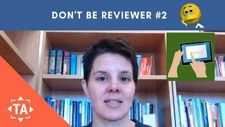 Don't Be Reviewer 2: Improving the Academic Journal Process