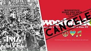 Woodstock 50 Cancelled?!   TMZ Live