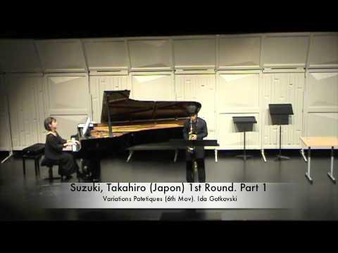 Suzuki, Takahiro (Japon) 1st Round. Part 1