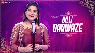 Dilli Darwaze – Jyotica Tangri Video HD