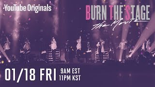 Burn the Stage: the Movie is coming to YouTube Premium
