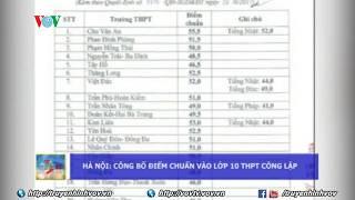 Điểm chuẩn cao nhất vào lớp 10 THPT ở Hà Nội là 55,5 điểm | VOVTV