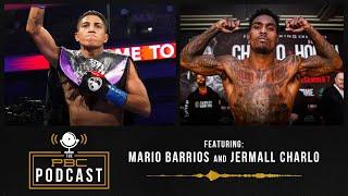 Jermall Charlo, Mario Barrios & A Look Back at Ruiz-Arreola   The PBC Podcast