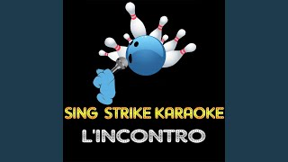 L'Incontro (Karaoke Version) (Originally Performed By Andrea Bocelli)