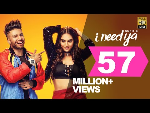 Sukhe - I Need Ya Feat Krystle D'Souza - Jaani - B Praak - Arvindr Khaira