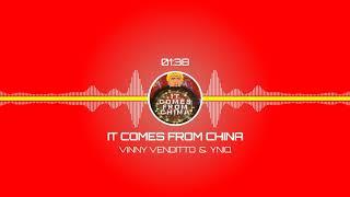 It Comes From China - Full Audio (Vinny Venditto & YNIQ)
