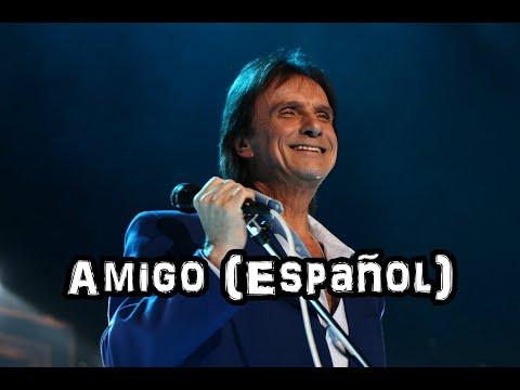 Amigo espa ol tradu o roberto carlos vagalume for Cama y mesa roberto carlos letra