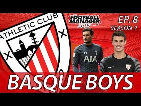 Basque Boys | S07E08 | BACKSTOP BATTLE | Football Manager 2017